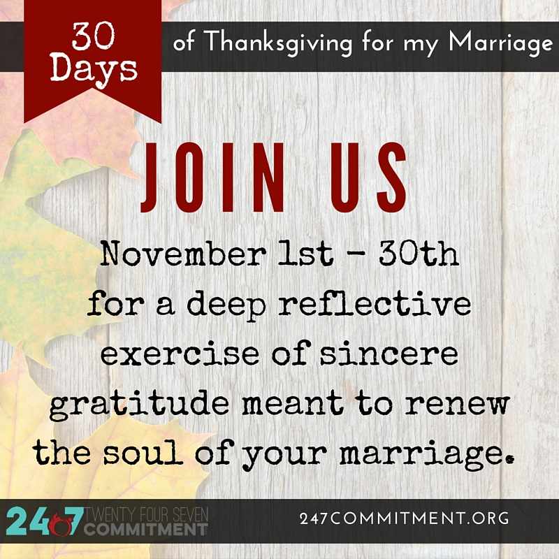 0 Join Us Thanksgiving for my Marriage